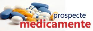 Prospecte medicamente